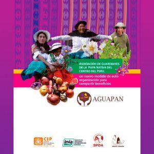 AGUAPAN Asociación de Guardianes de la Papa Nativa del Centro del Perú